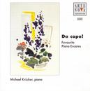 Da Capo! Favourite Piano Encores/Michael Krücker