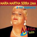 A Mi Manera/María Martha Serra Lima