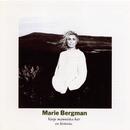 Varje Människa Bär En Historia/Marie Bergman