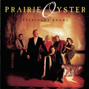 Everybody Knows/Prairie Oyster