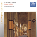 Buxtehude: Organ Works/Lena Jacobson