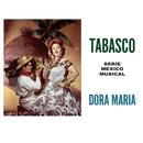 Tabasco - Serie Mexico Musical/Dora María