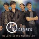 Walang Ibang Mamahalin/J. Brothers Band