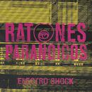 Electroshock/Ratones Paranoicos