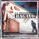 Bagayo/La Mississippi