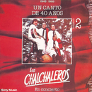 Un Canto De 40 Años - Vol. II/Los Chalchaleros