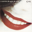 O Sorriso Do Gato De Alice/Gal Costa