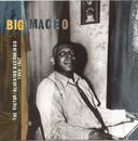 The Victor/Bluebird Recordings: 1945-1947/Big Maceo