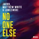 No One Else/Jakko, Matthew White & Lonczinski