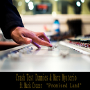 Promised Land (Rock Mix) feat.Mark Crozer/Crash Test Dummies