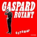 Getaway/Gaspard Royant