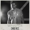 Whisper/Chase Rice