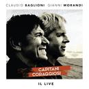 Capitani coraggiosi - Il Live/Claudio Baglioni e Gianni Morandi