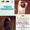 """Paravai Parandhuchu (From """"Kadhalum Kadanthu Pogum"""")/Santhosh Narayanan, Pragathi Guruprasad & Srinisha"""