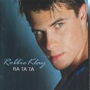 Ra Ta Ta/Robbie Klay