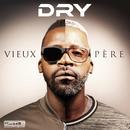 Vieux père/Dry