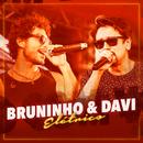 Fico Com Você (Elétrico)/Bruninho & Davi