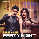 Party Night feat.Kajal/Badal