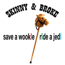 Save a Wookie Ride a Jedi feat.Nälkäinen/Skinny & Broke