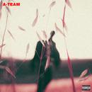 A-Team/Travis Scott