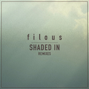Shaded In (Remixes) feat.Jordan Léser/Filous
