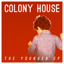 The Younger - EP/Colony House