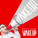 Wake Up/Rocco Hunt