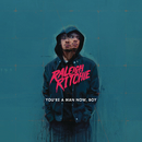 You're a Man Now, Boy/Raleigh Ritchie