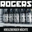 Kreuzberger Nächte/Rogers