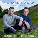 Believe - Songs of Inspiration/Richard & Adam