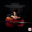 Cantus/Christian-Pierre La Marca