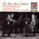 The Isaac Stern Collection: The Istomin/Stern/Rose Trio Recordings/Eugene Istomin, Isaac Stern, Leonard Rose