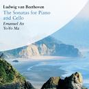 Ludwig van Beethoven: The Sonatas for Piano and Cello/Yo-Yo Ma