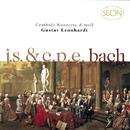 J. S. Bach:  Concerto No. 1 in D minor, BWV 1052 & C.P.E. Bach: Concerto in D minor, Wq. 23/Gustav Leonhardt