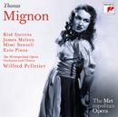 Thomas: Mignon (Metropolitan Opera)/Wilfrid Pelletier; Risë Stevens, Mimi Benzell, James Melton, Ezio Pinza