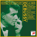 Debussy: La Mer, Afternoon of a Faun, Two Nocturnes, Jeux/Leonard Bernstein