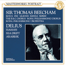Delius:  Hassan & Sea Drift & An Arabesk/Sir Thomas Beecham