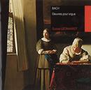 Bach : Oeuvres pour orgue/Gustav Leonhardt
