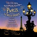 Paris - La Belle Époque (Remastered)/Yo-Yo Ma