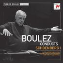 Pierre Boulez Edition: Schoenberg I/Pierre Boulez
