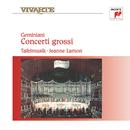 Geminiani: Concerti grossi/Tafelmusik