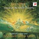 Händel: Music for the Royal Fireworks/Tafelmusik