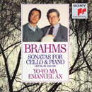 Brahms: Sonatas for Cello & Piano, Opp. 38, 99 and 108/Yo-Yo Ma & Emanuel Ax