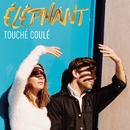 Touché Coulé/Éléphant