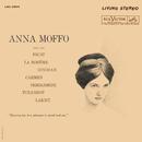 Anna Moffo sings Arias from Faust; La Bohème; Dinorah; Carmen; Semiramide; Turandot; Lakmé/Anna Moffo