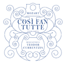 Mozart: Così fan tutte (Highlights)/Teodor Currentzis