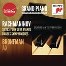 Rachmaninov: Danses symphoniques, Suites - Ax / Bronfman/Emanuel Ax, Yefim Bronfman