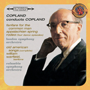 Copland Conducts Copland - Expanded Edition (Fanfare for the Common Man, Appalachian Spring, Old American Songs (Complete), Rodeo: Four Dance Episodes)/Aaron Copland