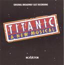 Titanic: The Musical (Original Broadway Cast Recording)/Original Broadway Cast of Titanic: The Musical
