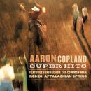 Copland Super Hits/Aaron Copland, Leonard Bernstein, Henry Fonda